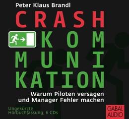 Abbildung von Brandl | Crash-Kommunikation | 2011 | Warum Piloten versagen und Man...