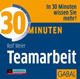 Abbildung von Meier | 30 Minuten Teamarbeit | 2012 | 2