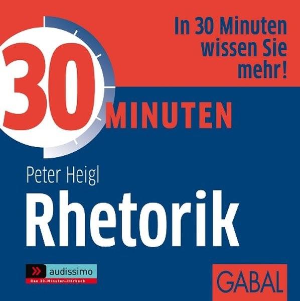 Abbildung von Heigl | 30 Minuten Rhetorik | 2012