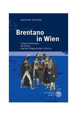 Abbildung von Pravida | Brentano in Wien | 2013 | Clemens Brentano, die Poesie u... | 52