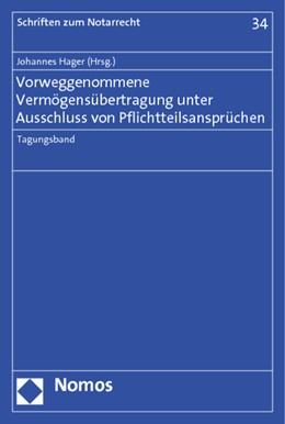 Abbildung von Hager | Vorweggenommene Vermögensübertragung unter Ausschluss von Pflichtteilsansprüchen | 2013 | 34