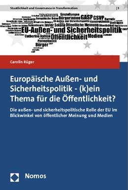 Abbildung von Rüger | Europäische Außen- und Sicherheitspolitik-(k)ein Thema für die Öffentlichkeit? | 1. Auflage | 2013 | 5 | beck-shop.de
