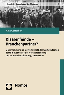 Abbildung von Gertschen | Klassenfeinde - Branchenpartner? | 2013 | Unternehmer und Gewerkschaft d... | 9