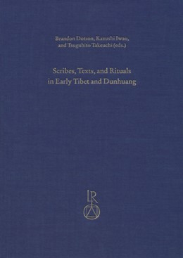 Abbildung von Dotson / Iwao / Takeuchi | Scribes, Texts, and Rituals in Early Tibet and Dunhuang | 2013 | Proceedings of the Third Old T... | 9