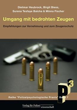 Abbildung von Heubrock / Biess | Umgang mit bedrohten Zeugen | 1. Auflage | 2013 | Band 7 | beck-shop.de
