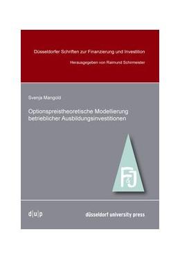 Abbildung von Mangold / Schirmeister   Optionpreistheoretische Modellierung betrieblicher Ausbildungsinvestitionen   2013   15