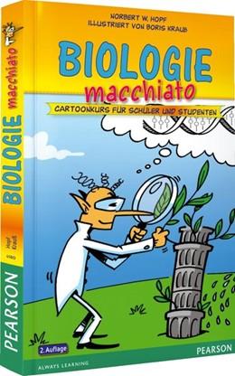 Abbildung von Hopf   Biologie macchiato   2. Auflage   2013   Cartoonkurs für Schüler und St...