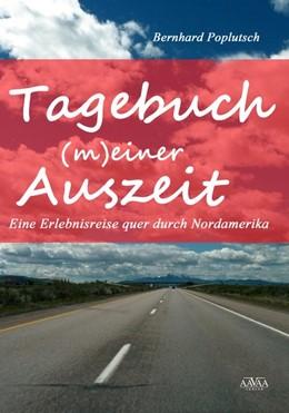 Abbildung von Poplutsch | Tagebuch (m)einer Auszeit | 2013 | Eine Erlebnisreise quer durch ...
