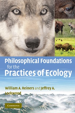 Abbildung von Reiners / Lockwood | Philosophical Foundations for the Practices of Ecology | 2009