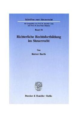 Abbildung von Barth | Richterliche Rechtsfortbildung im Steuerrecht. | 1996 | 50