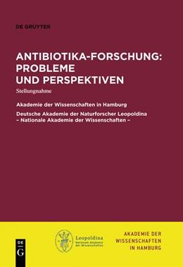 Abbildung von Akademie der Wissenschaften Hamburg / Deutsche Akademie der Naturforscher Leopoldina | Antibiotika-Forschung: Probleme und Perspektiven | 2013 | Stellungnahme