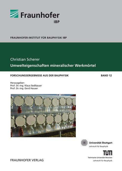Umwelteigenschaften mineralischer Werkmörtel   / Sedlbauer / Hauser, 2013   Buch (Cover)