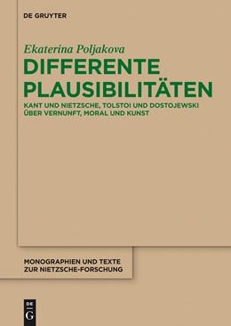 Abbildung von Poljakova | Differente Plausibilitäten | 2013 | Kant und Nietzsche, Tolstoi un... | 63