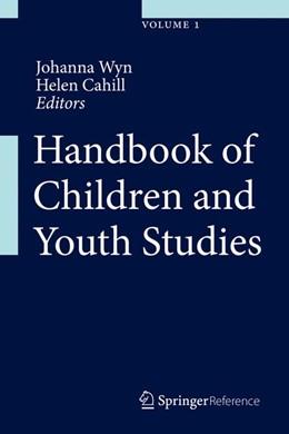 Abbildung von Wyn / Cahill | Handbook of Children and Youth Studies | 2015