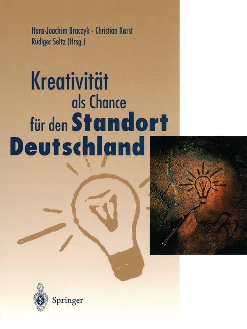 Kreativität als Chance für den Standort Deutschland | Braczyk / Kerst / Seltz, 1998 | Buch (Cover)