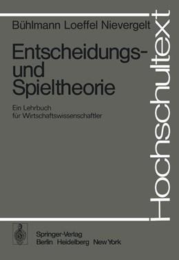 Abbildung von Bühlmann / Loeffel   Entscheidungs- und Spieltheorie   1. Auflage   1975   beck-shop.de