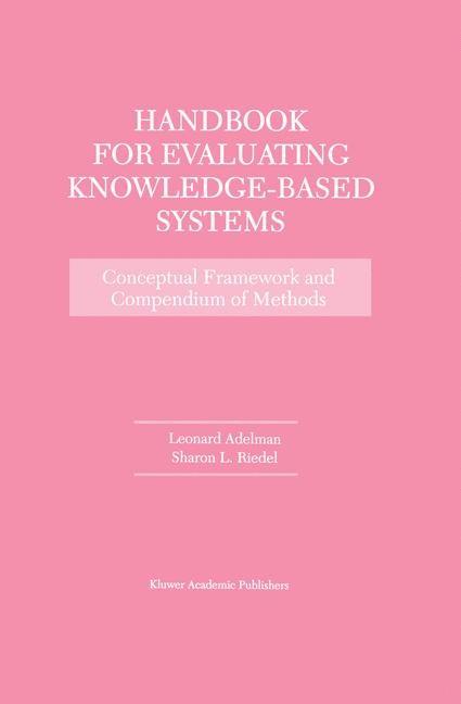 Abbildung von Adelman / Riedel   Handbook for Evaluating Knowledge-Based Systems   2012