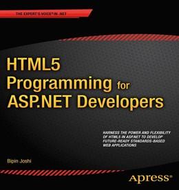 Abbildung von Joshi   HTML5 Programming for ASP.NET Developers   1st ed.   2012