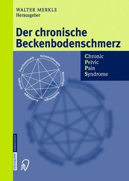 Abbildung von Merkle | Der chronische Beckenbodenschmerz | 2012 | Chronic Pelvic Pain Syndrome