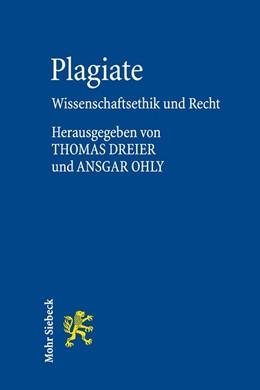 Abbildung von Dreier / Ohly (Hrsg.) | Plagiate | 2013 | Wissenschaftsethik und Recht