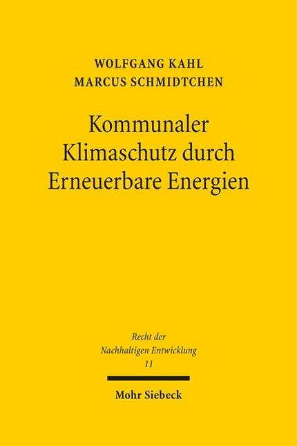 Kommunaler Klimaschutz durch Erneuerbare Energien | Kahl / Schmidtchen, 2013 | Buch (Cover)