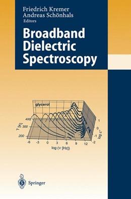 Abbildung von Kremer / Schönhals | Broadband Dielectric Spectroscopy | 2003 | 2012