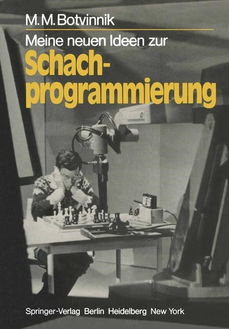 Meine neuen Ideen zur Schachprogrammierung | Botvinnik, 1981 | Buch (Cover)
