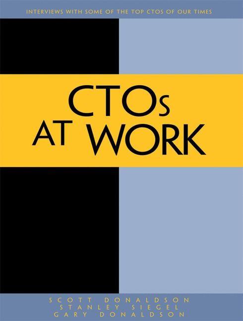 Abbildung von Donaldson / Siegel | CTOs at Work | 1st ed. | 2012