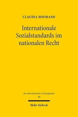 Abbildung von Hofmann | Internationale Sozialstandards im nationalen Recht | 1. Auflage 2013 | 2013 | Eine Untersuchung am Beispiel ... | 80
