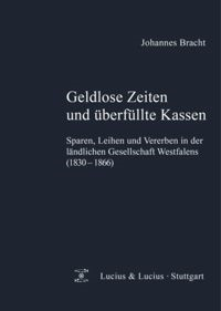 Geldlose Zeiten und überfüllte Kassen | Bracht, 2013 | Buch (Cover)