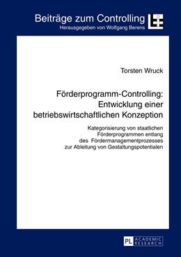 Abbildung von Wruck | Förderprogramm-Controlling: Entwicklung einer betriebswirtschaftlichen Konzeption | 2013 | Kategorisierung von staatliche... | 18