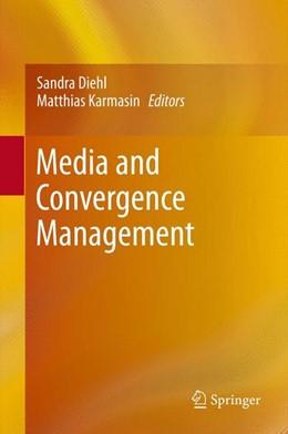 Abbildung von Diehl / Karmasin | Media and Convergence Management | 2013