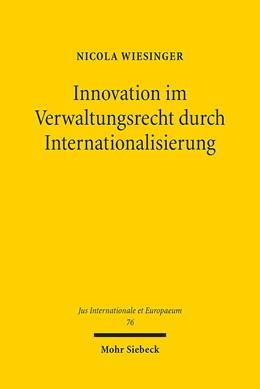 Abbildung von Wiesinger | Innovation im Verwaltungsrecht durch Internationalisierung | 2013 | Eine rechtsvergleichende Studi... | 76