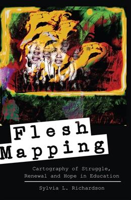 Abbildung von Richardson | Flesh Mapping | 2013 | Cartography of Struggle, Renew... | 23