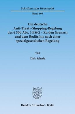 Abbildung von Schade | Die deutsche Anti-Treaty-Shopping-Regelung des § 50d Abs. 3 EStG – Zu den Grenzen und dem Bedürfnis nach einer spezialgesetzlichen Regelung | 2013 | 108