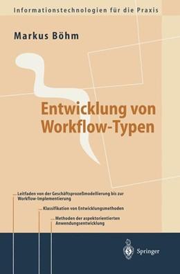 Abbildung von Böhm | Entwicklung von Workflow-Typen | 1999 | Ein Leitfaden der methodischen...