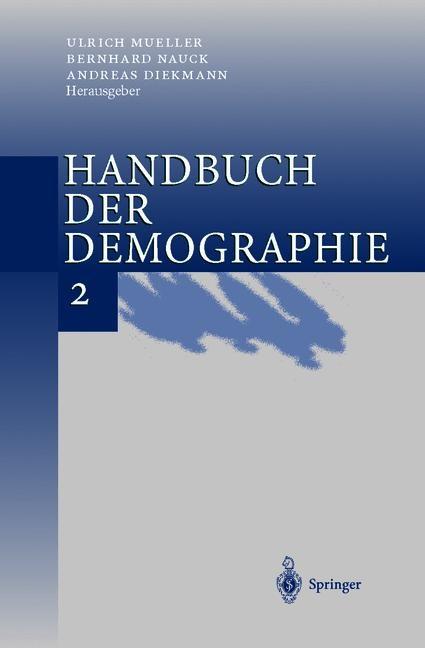Handbuch der Demographie 2 | Mueller / Nauck / Diekmann, 2012 | Buch (Cover)