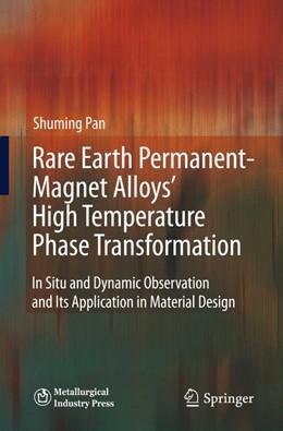 Abbildung von Pan   Rare Earth Permanent-Magnet Alloys' High Temperature Phase Transformation   1. Auflage   2014   beck-shop.de