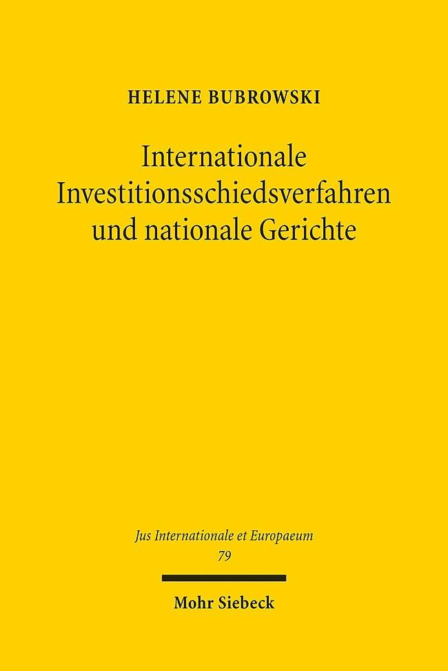 Abbildung von Bubrowski | Internationale Investitionsschiedsverfahren und nationale Gerichte | 2013