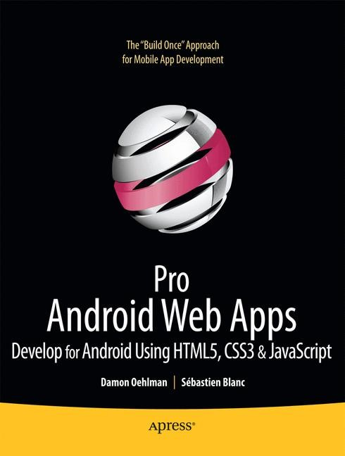 Pro Android Web Apps | Oehlman / Blanc | 1st ed., 2011 | Buch (Cover)