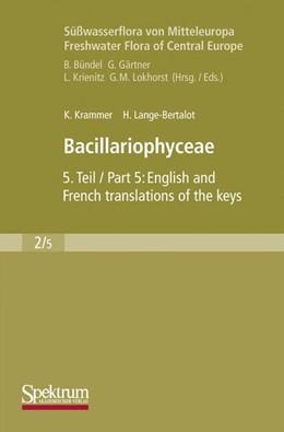 Abbildung von Krammer / Lange-Bertalot | Süßwasserflora von Mitteleuropa, Bd. 02/5: Bacillariophyceae | 2000 | Teil 5: English and French tra... | 2/5