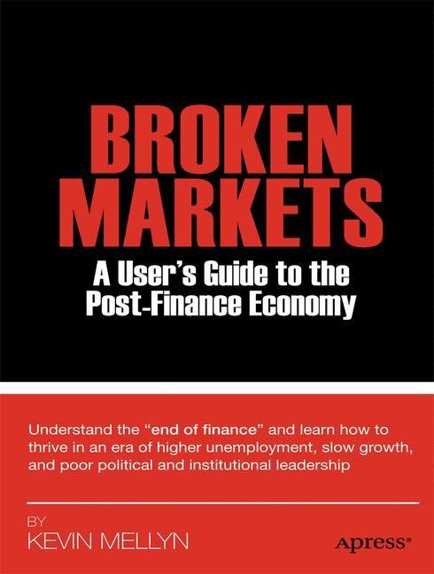 Abbildung von Mellyn | Broken Markets | 1st ed. | 2012