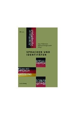 Abbildung von Wildemann / Hoodgarzadeh   Sprachen und Identitäten   zahlreiche s/w-Abbildungen   2013   20
