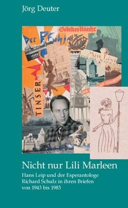 Abbildung von Deuter | Nicht nur Lili Marleen | 1. Auflage | 2013 | beck-shop.de