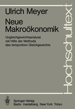 Abbildung von Meyer | Neue Makroökonomik | 1. Auflage | 1983 | beck-shop.de