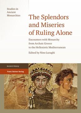 Abbildung von Luraghi   The Splendors and Miseries of Ruling Alone   1. Auflage   2013   beck-shop.de