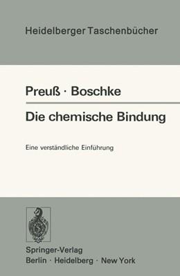 Abbildung von Preuss / Boschke | Die chemische Bindung | 1975 | Eine verständliche Einführung | 161