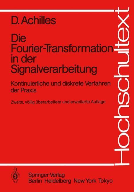 Die Fourier-Transformation in der Signalverarbeitung   Achilles, 1985   Buch (Cover)