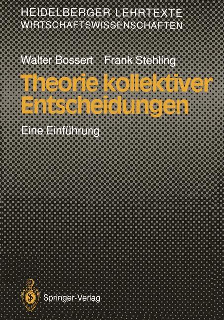 Abbildung von Bossert / Stehling | Theorie kollektiver Entscheidungen | 1990