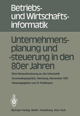 Abbildung von Krallmann | Unternehmensplanung und -steuerung in den 80er Jahren | 1982 | Eine Herausforderung an die In... | 3